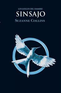 Los Juegos del Hambre: Sinsajo – Suzanne Collins [ePub & Kindle]