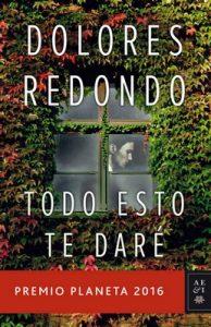 Todo esto te daré – Dolores Redondo [ePub & Kindle]