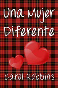 Una mujer diferente – Carol Robbins [ePub & Kindle]
