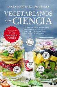 Vegetarianos con ciencia – Lucía Martínez Argüelles [ePub & Kindle]