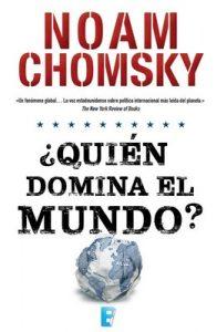 ¿Quién domina el mundo? – Noam Chomsky [ePub & Kindle]