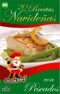 20 Recetas navideñas con pescados (Colección Santa Chef) – Mariano Orzola [ePub & Kindle]