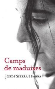 Camps de maduixes – Jordi Sierra i Fabra [ePub & Kindle] [Catalán]