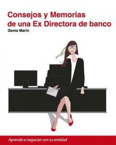 Consejos y Memorias de una Ex Directora de Banco – Gema Marín [ePub & Kindle]