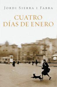 Cuatro días de enero (Inspector Mascarell 1) – Jordi Sierra I Fabra [ePub & Kindle]