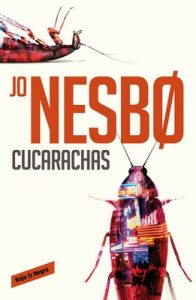 Cucarachas (Harry Hole 2) – Jo Nesbo [ePub & Kindle]