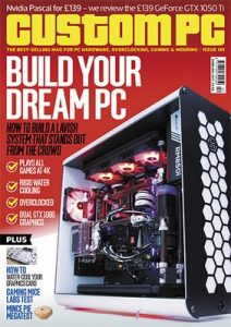 Custom PC UK – February, 2017 [PDF]