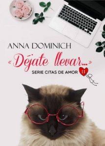 Déjate llevar… (Citas de Amor nº 2) – Anna Dominich [ePub & Kindle]