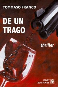 De un trago – Tommaso Franco [ePub & Kindle]