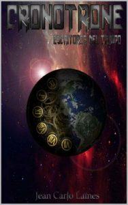 El Cronotrone 01: Escritores del tiempo – Jean Carlo Laines [ePub & Kindle]