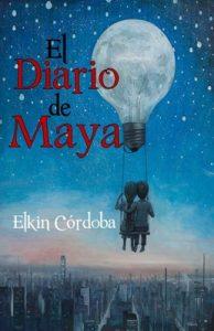 El Diario de Maya – Elkin Cordoba [ePub & Kindle]