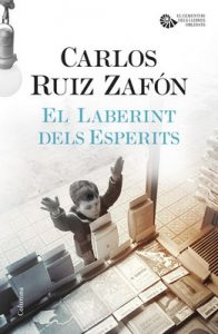 El Laberint dels Esperits – Carlos Ruiz Zafón [ePub & Kindle] [Catalán]