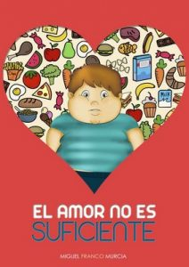 El amor no es suficiente – Miguel Franco Murcia [ePub & Kindle]