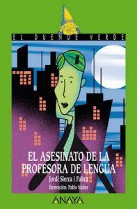 El asesinato de la profesora de lengua – Jordi Sierra i Fabra [ePub & Kindle]