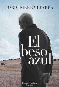 El beso azul – Jordi Sierra i Fabra [ePub & Kindle]