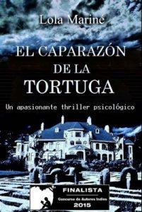 El caparazón de la tortuga – Lola Mariné [ePub & Kindle]