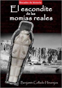 El escondite de las momias reales – Benjamín Collado Hinarejos [ePub & Kindle]