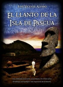 El llanto de la Isla de Pascua – José Vicente Alfaro [ePub & Kindle]