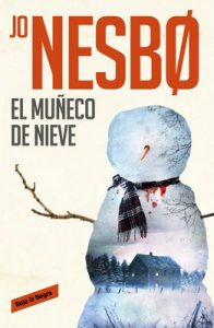 El muñeco de nieve (Harry Hole 7) – Jo Nesbo [ePub & Kindle]