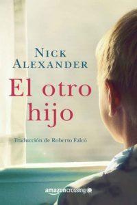 El otro hijo – Nick Alexander [ePub & Kindle]