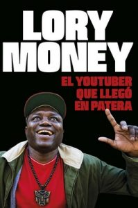 El youtuber que llegó en patera – Lory Money [ePub & Kindle]