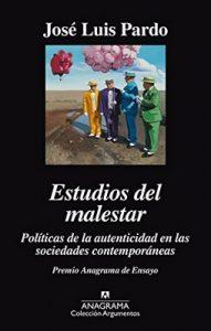Estudios del malestar. Politicas de la autenticidad en las sociedades contemporáneas (Argumentos) – José Luis Pardo [ePub & Kindle]