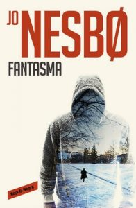 Fantasma (Harry Hole 9) – Jo Nesbo [ePub & Kindle]