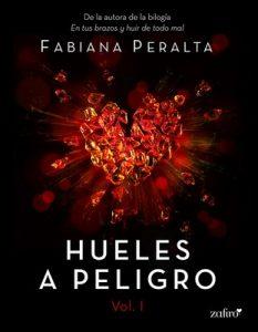 Hueles a peligro – Fabiana Peralta [ePub & Kindle]