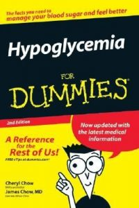 Hypoglycemia for Dummies (2nd Edition) – Cheryl Chow, James Chow [PDF] [English]