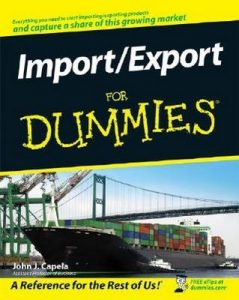 Import / Export for Dummies – John J. Capela [PDF] [English]