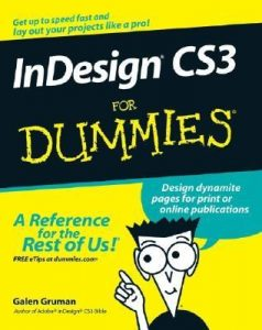 InDesign CS3 for Dummies – Galen Gruman [PDF] [English]