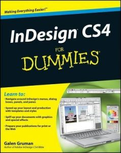 InDesign CS4 for Dummies – Galen Gruman [PDF] [English]