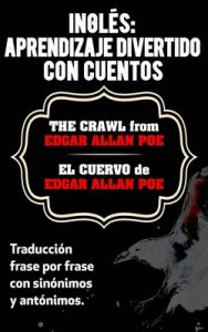 Ingles: Aprendizaje Divertido con Cuentos. El Cuervo (The Crawl) de Edgar Allan Poe – Sarah Retter [ePub & Kindle]