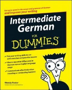 Intermediate German for Dummies – Wendy Foster [PDF] [English]