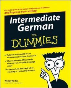 Intermediate German for Dummies – Wendy Foster [PDF] [English]