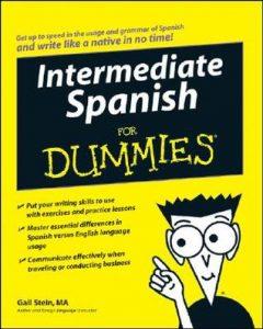 Intermediate Spanish for Dummies – Gail Stein [PDF] [English]
