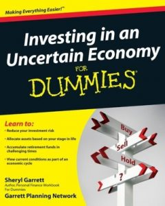 Investing in an Uncertain Economy for Dummies – Sheryl Garrett, Garrett Planning Network [PDF] [English]