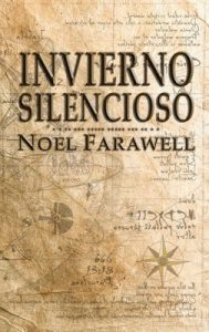 Invierno Silencioso (La aventuras del Pollo Guerrero nº 3) – Noel Farawell [ePub & Kindle]