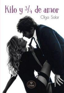 Kilo y 3/4 de amor – Olga Salar [ePub & Kindle]