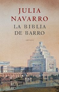 La Biblia de barro – Julia Navarro [ePub & Kindle]