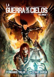 La Guerra de los Cielos – Fernando Trujillo Sanz, César García Muñoz [ePub & Kindle]