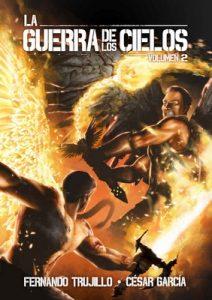 La Guerra de los Cielos. Volumen 2 – Fernando Trujillo Sanz, César García Muñoz [ePub & Kindle]