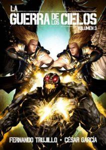 La Guerra de los Cielos. Volumen 3 – Fernando Trujillo Sanz, César García Muñoz [ePub & Kindle]
