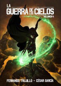 La Guerra de los Cielos. Volumen 4 – Fernando Trujillo Sanz, Alberto Arribas [ePub & Kindle]