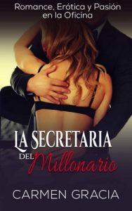 La Secretaria del Millonario – Carmen Gracia [ePub & Kindle]