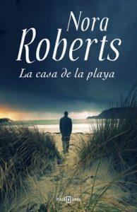 La casa de la playa – Nora Roberts [ePub & Kindle]