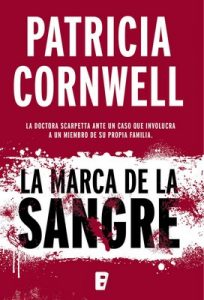 La marca de la sangre – Patricia Cornwell [ePub & Kindle]