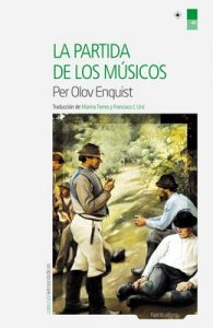 La partida de los músicos (Letras Nórdicas nº 48) – Per Olov Enquist [ePub & Kindle]