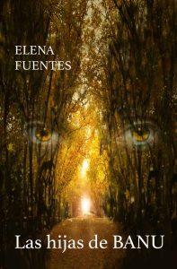 Las hijas de Banu – Elena Fuentes Moreno [ePub & Kindle]