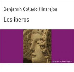 Los íberos (Historia del mundo) – Benjamín Collado Hinarejos [ePub & Kindle]